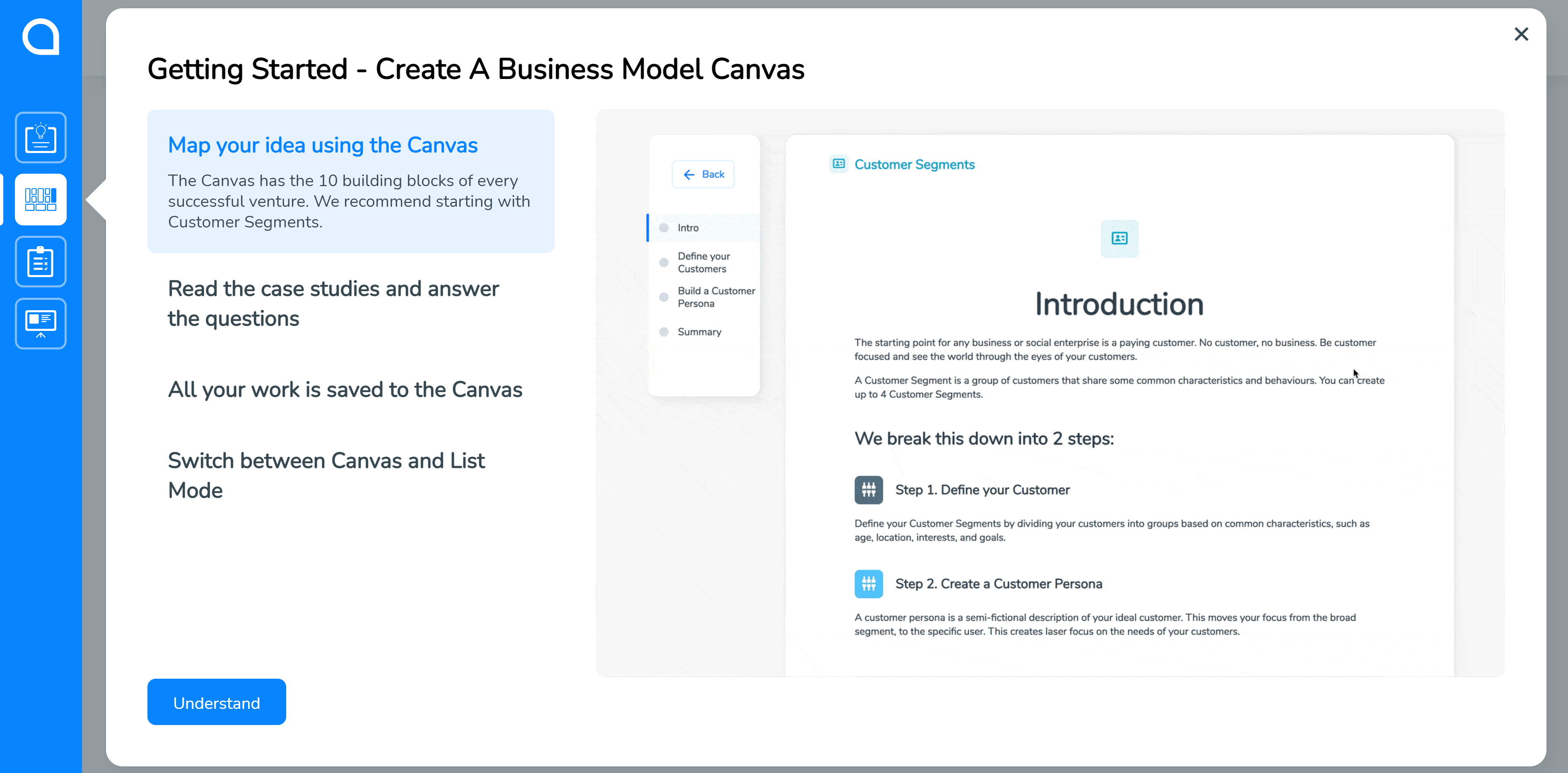 Start with Business Model Canvas in SimVenture Validate when you first log in.