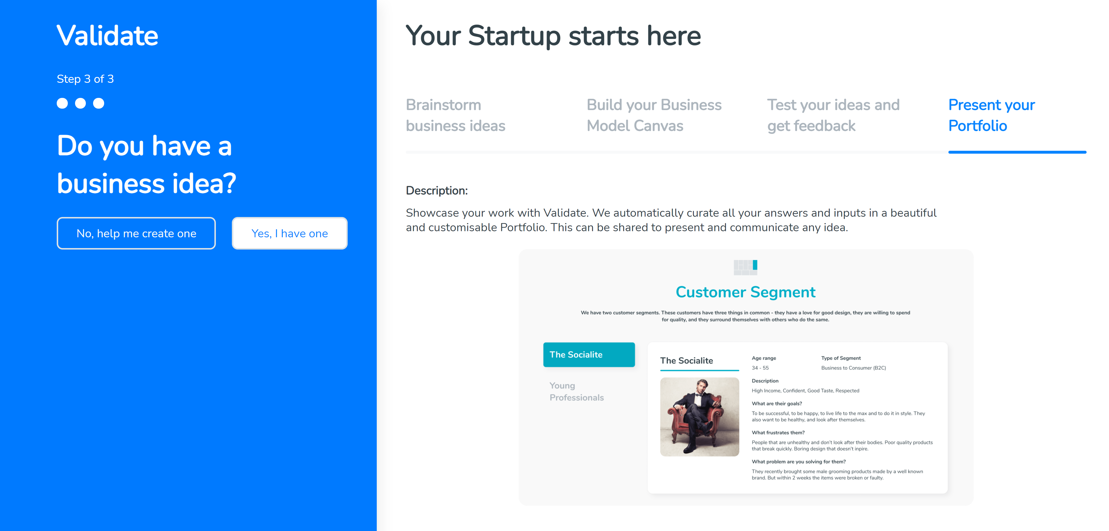 Do you have a business idea? Decide where you start in SimVenture Validate before you log in for the first time.
